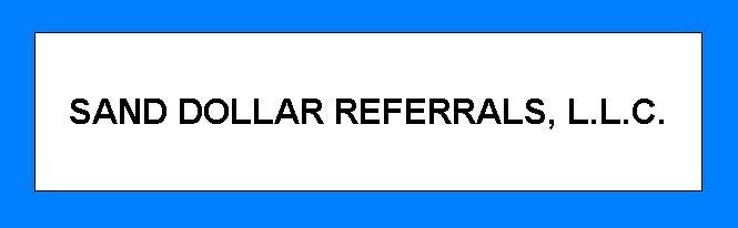 Sand Dollar Referrals Llc Real Estate Referral Company Commission